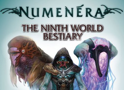 BEASTS OF WONDER & WEIRDNESS – THE NINTH WORLD BESTIARY – NUMENERA